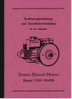 Deutz Diesel engine MAH 914/916 Operating instructions and spare parts list