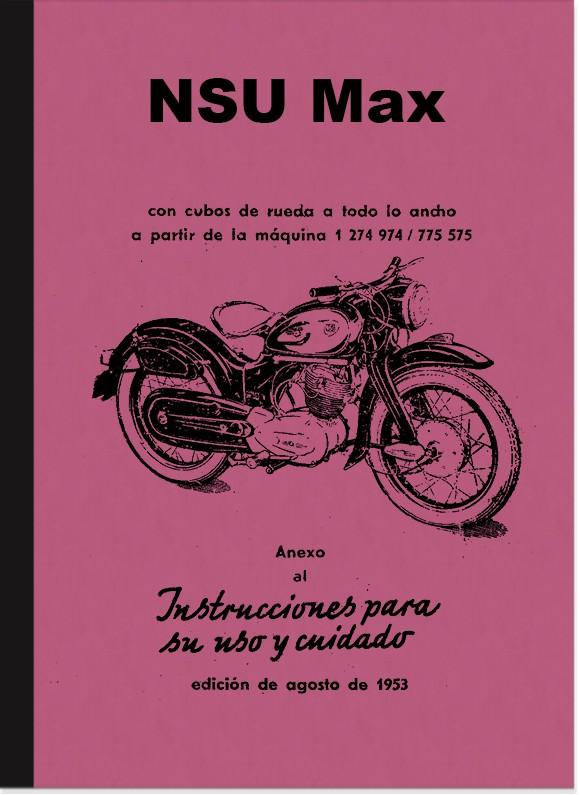 NSU Max Instrucciones de uso Manual Español Spanish Spanish Operating Manual