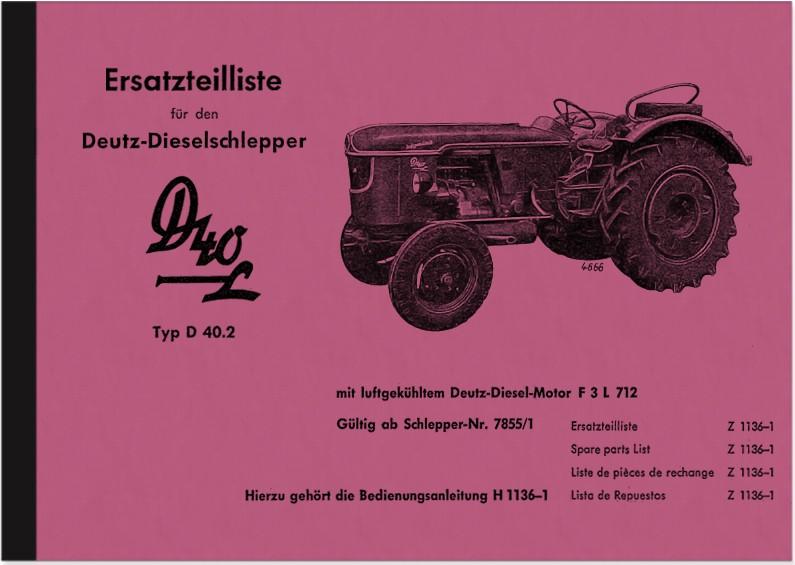 Deutz D 40 L D40L 40.2 Dieselschlepper Ersatzteilliste Ersatzteilkatalog Teilekatalog