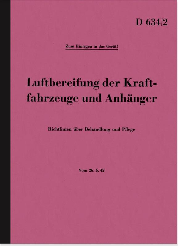 Luftbereifung der Kraftfahrzeuge und Anhänger Beschreibung Handbuch (Dienstvorschrift D 634/2)
