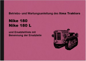 Itma crawler tractor Nike 180 and 180 L operating instructions and spare parts list