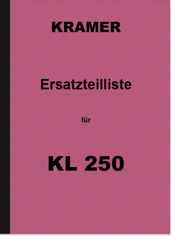 Kramer KL 250 Diesel Tractor Spare Parts List Spare Parts Catalogue Parts Catalogue