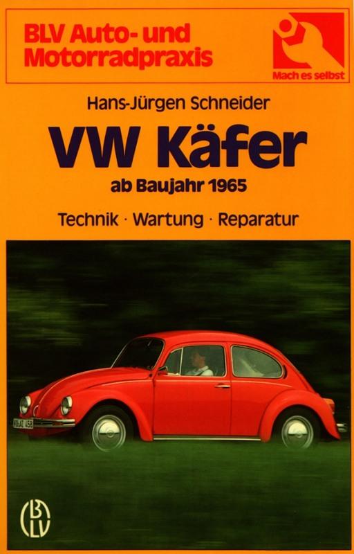 VW Käfer ab 1965 Technik Wartung Reparatur Volkswagen Anleitung Handbuch