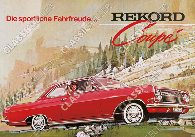 "Opel Rekord Coupé ""The sporty driving pleasure"" Poster Picture"