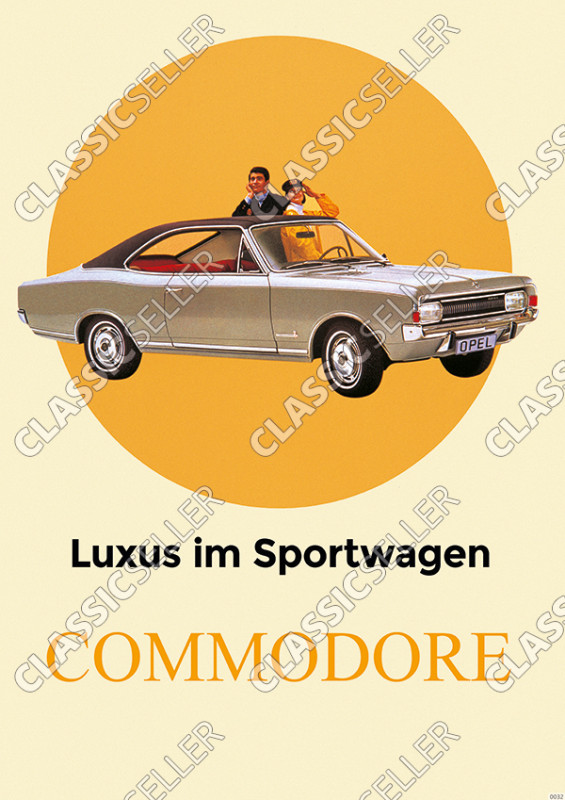"Opel Commodore A ""luxury in a sports car"" Coupé Poster Picture"