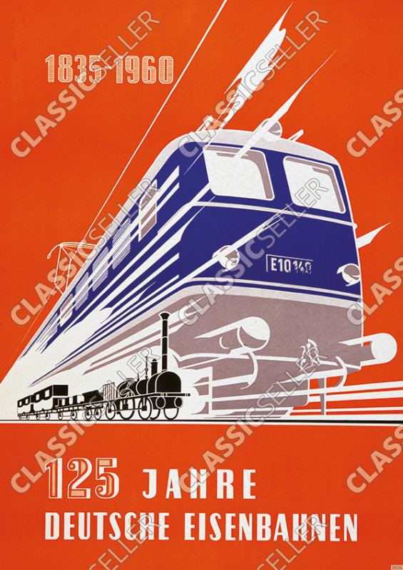 125 years German Railways 1835-1960 German Railways Poster Picture Number 1