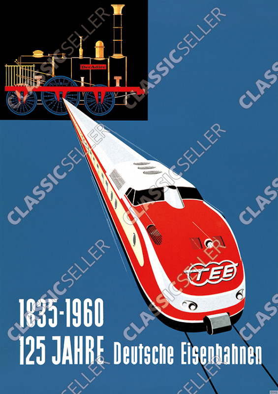 125 years German Railways 1835-1960 German Railway Poster Picture Number 3