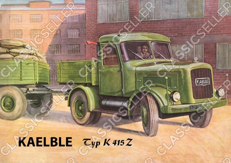 Kaelble Typ K 415 Z K415Z Zugmaschine Nutzfahrzeug Poster Plakat Bild Kunstdruck