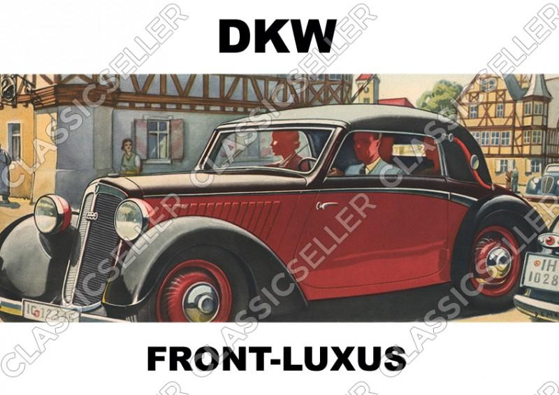 DKW Front-Luxus Frontwagen F2 F4 F5 F7 F8 Auto PKW Poster Plakat Bild Kunstdruck
