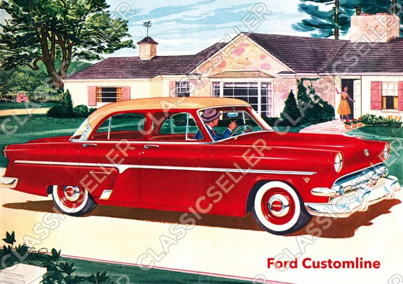 Ford Customline Crestline Fairlane Mainline 1954 Auto PKW Poster Plakat Bild Kunstdruck A2 B2 A3 U4