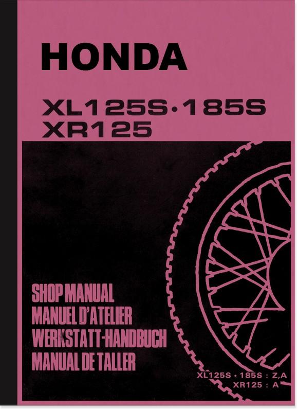 Honda XL 125 S, XL 185 S, XR 125 Reparaturanleitung Werkstatthandbuch Montageanleitung
