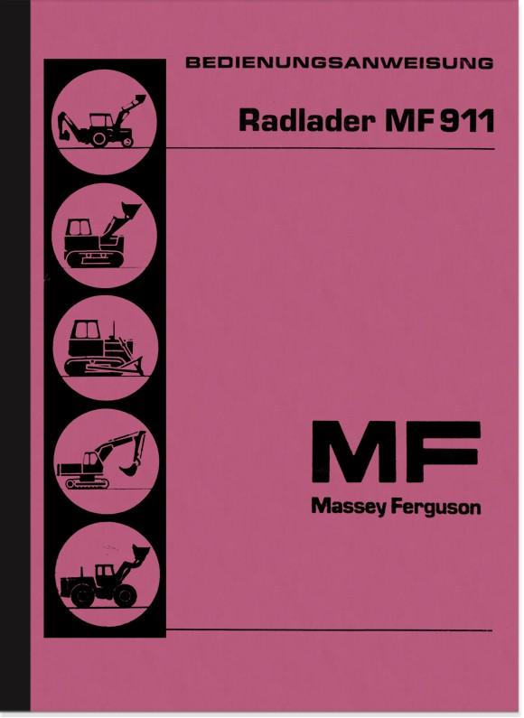 Massey Ferguson MF 911 Radlader Bedienungsanleitung Betriebsanleitung Handbuch