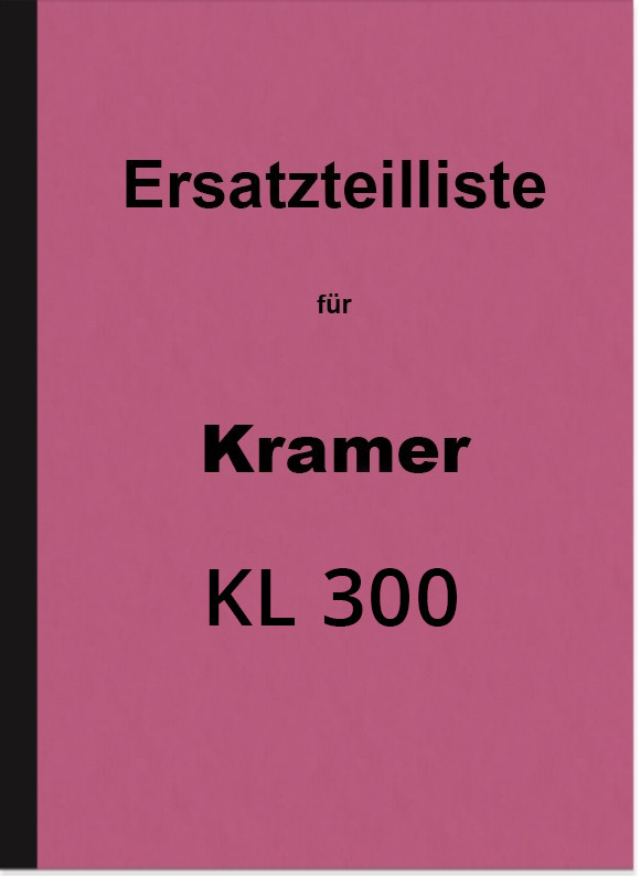 Kramer Diesel Tractor KL 300 Spare Parts List Spare Parts Catalogue Parts Catalogue Tractor