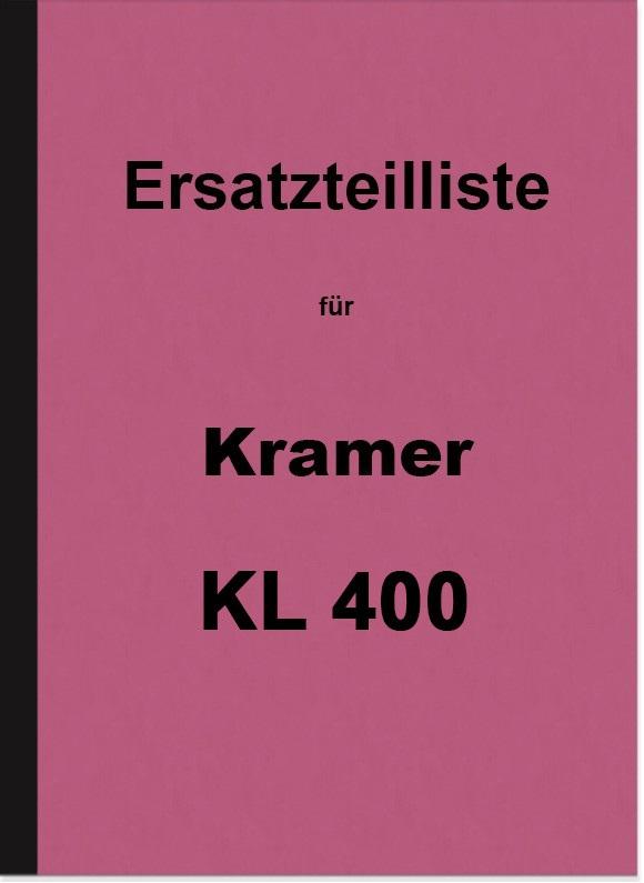 Kramer KL 400 Ersatzteilliste Ersatzteilkatalog Teilekatalog Dieselschlepper Traktor