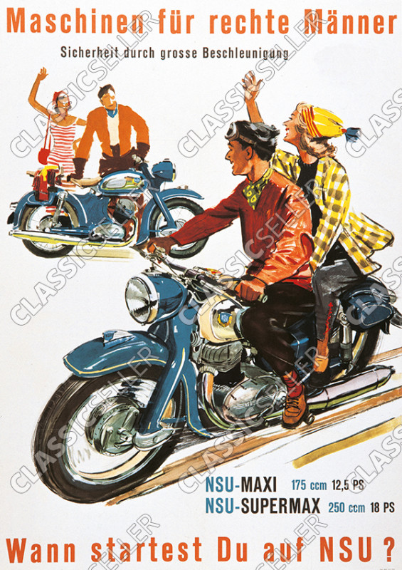 "NSU Maxi Supermax 175 250 cc ""Machines for right men"" motorcycle Poster Picture"