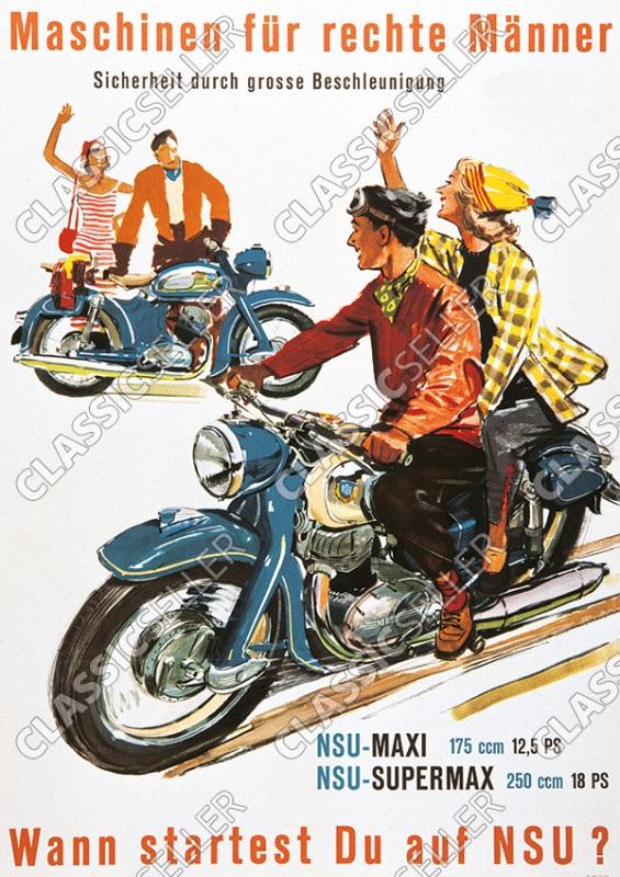 "NSU Maxi Supermax 175 250 ccm ""Maschinen für rechte Männer"" Motorrad Poster Plakat Bild"