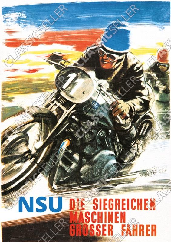 """NSU """"Die siegreichen Maschinen großer Fahrer"""" Motorrad Poster Plakat Bild"""
