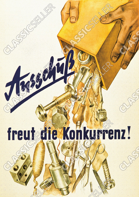 """""""Ausschuss freut die Konkurrenz"""" Geschäft Fabrik Firma Unternehmen Poster Plakat Bild Hinweis"""