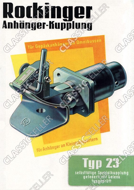 Rockinger Typ 23 Transporter Anhänger-Kupplung Anhängerkupplung Reklame Werbung Poster Plakat Bild