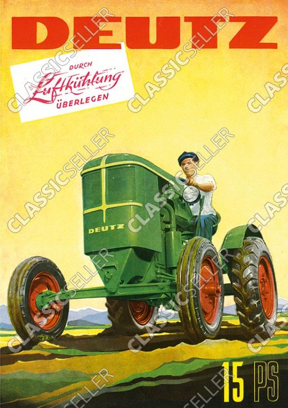 Deutz 15 PS 15PS luftgekühlt Traktor Dieselschlepper Poster Plakat Bild