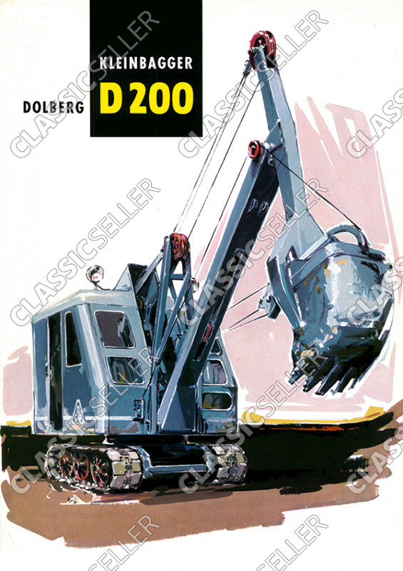 Dolberg D 200 D200 small excavator excavator construction machine poster Picture