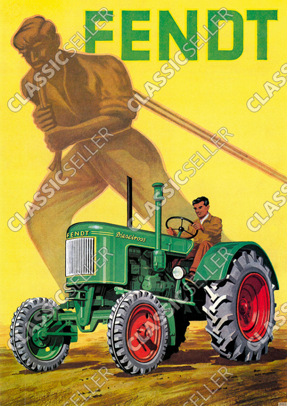Fendt Dieselross Traktor Schlepper Werbung Reklame Poster Plakat Bild