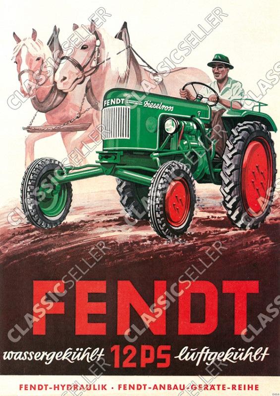 Fendt 12 PS Dieselross Traktor Schlepper Reklame wassergekühlt luftgekühlt Poster Plakat Bild
