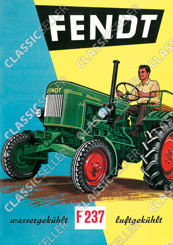 Fendt F 237 wassergekühlt luftgekühlt F237 Dieselross Traktor Schlepper Reklame Poster Plakat Bild