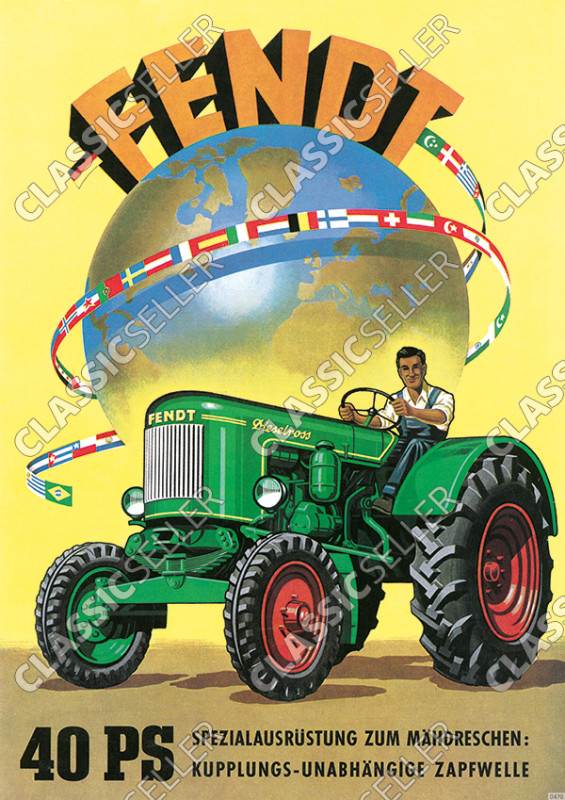 Fendt 40 PS Dieselross Mähdrescher Zapfwelle Traktor Schlepper Reklame Poster Plakat Bild