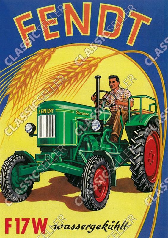 Fendt F17W Dieselross Wassergekühlt Traktor Schlepper Reklame Poster Plakat Bild