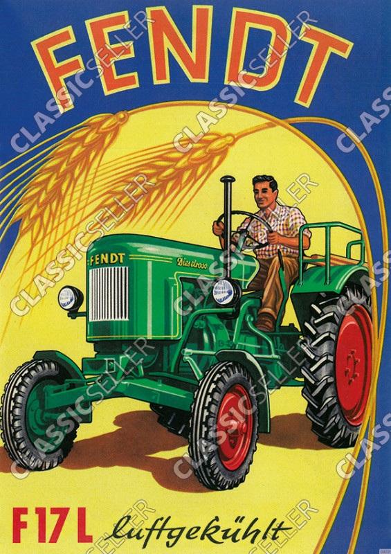 Fendt F17L Dieselross Luftgekühlt Traktor Schlepper Reklame Poster Plakat Bild