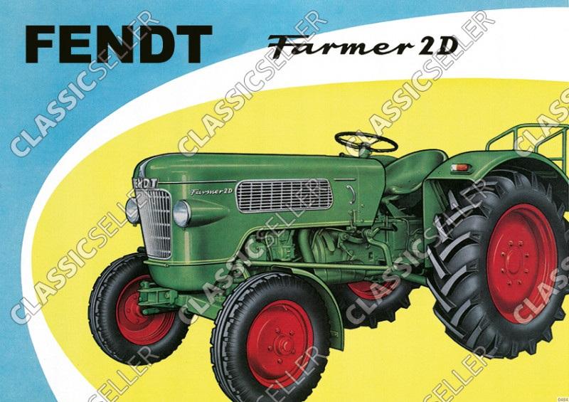 Fendt Farmer 2D Dieselross Schlepper Traktor Reklame Poster Plakat Bild