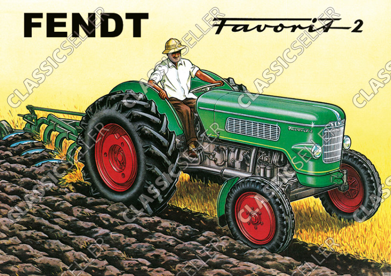 Fendt Favorit 2 Dieselross Schlepper Traktor Reklame Werbung Poster Plakat Bild