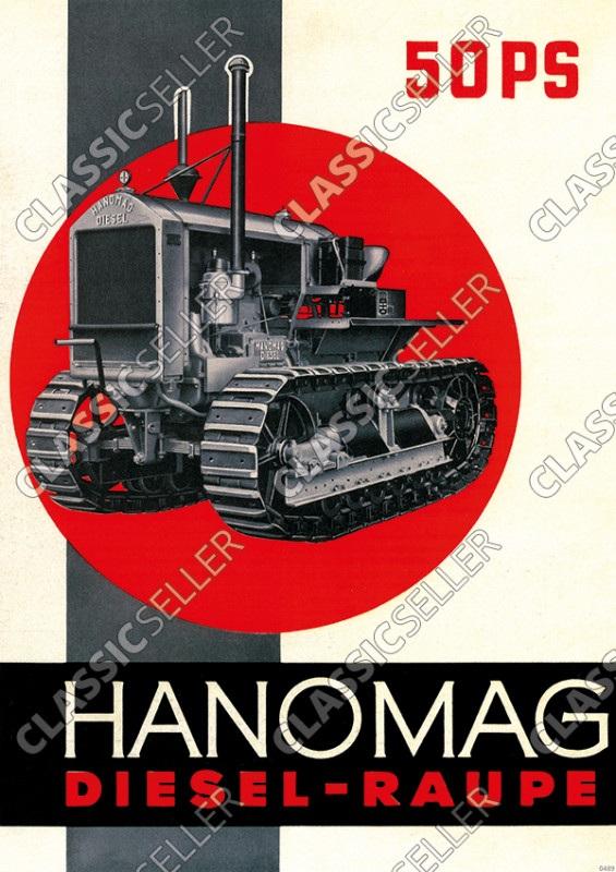 Hanomag Diesel-Raupe 50 PS Schlepper Traktor Reklame Poster Plakat Bild