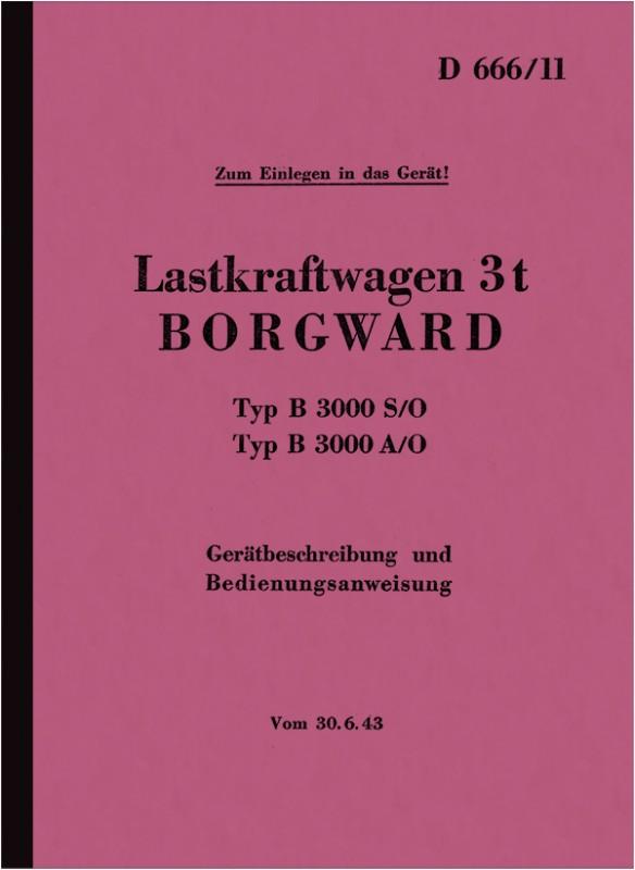 Borgward 3 t Typ B 3000 S/O + A/O Wehrmacht LKW Gerätebeschreibung und Bedienungsanleitung