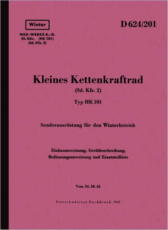 NSU Kleines Kettenkrad Typ HK 101 Sd. Kfz. 2 Beschreibung Handbuch Ersatzteilliste HDv D 624/201